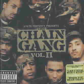 STATE PROPERTY:THE CHAIN GANG VOL 2 BY STATE PROPERTY (CD)